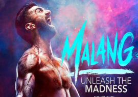 Malang – Unleash the Madness
